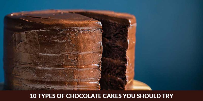 10 types of chocolate cake
