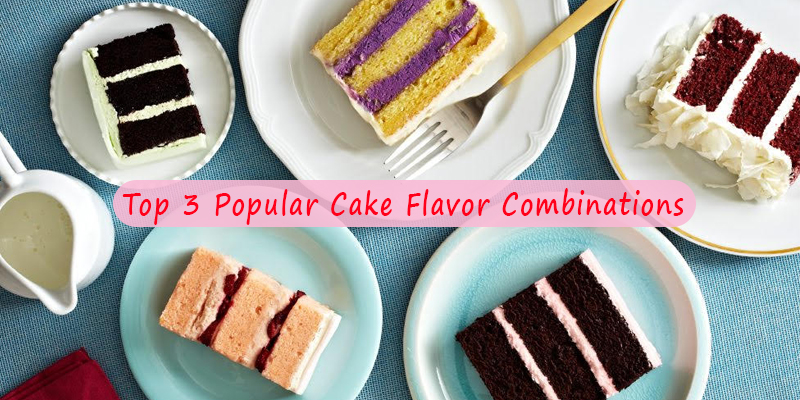 Cakes Flavour Combinations