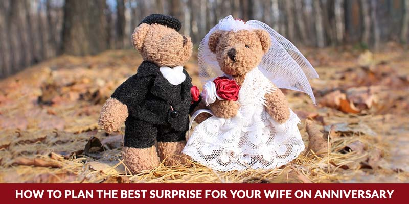 Wedding Anniversary Surprise Ideas For Wife