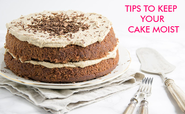 7 Secrets of Making A Moist Cake