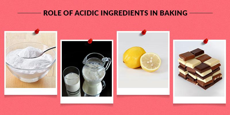 Effect of Acidic Ingredients in Baking