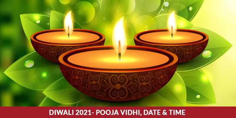 Diwali 2021- Pooja Vidhi, Date & Time