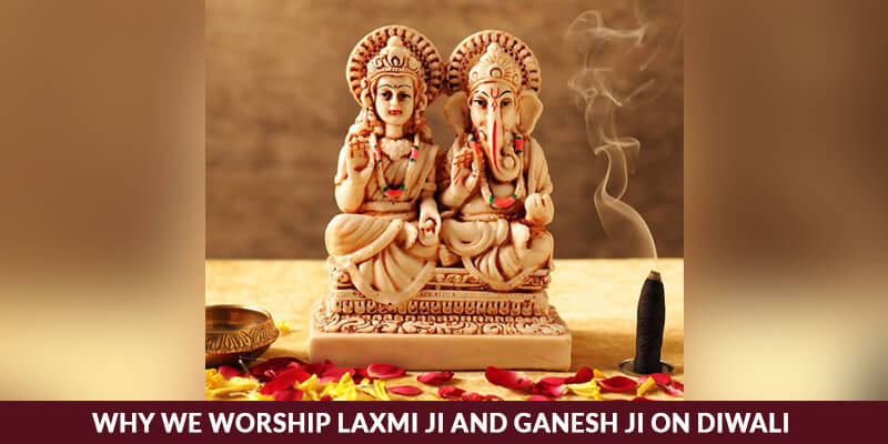 Why We Worship Laxmi Ji and Ganesh Ji on Diwali