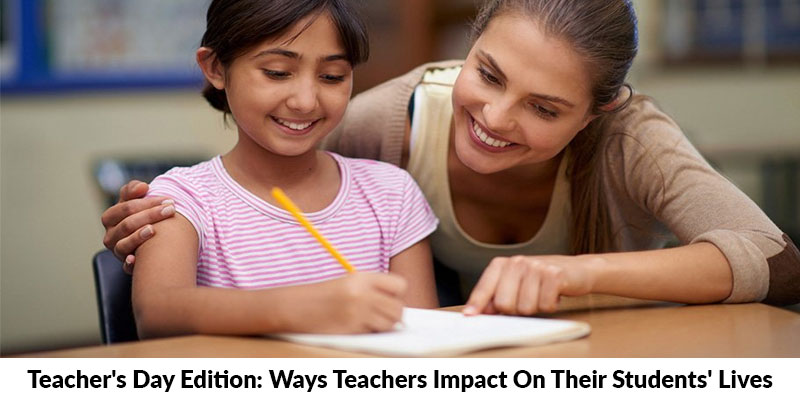 Ways Teachers Shape Student Life