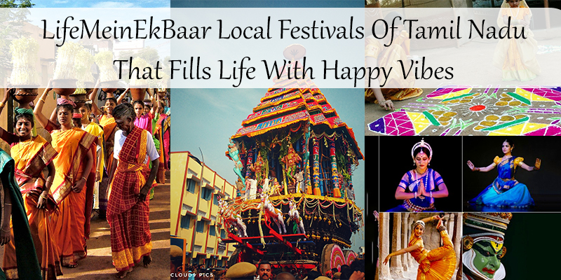 celebrating local festivals of Tamil Nadu