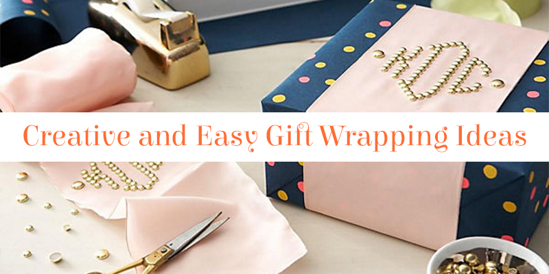 Creative and Easy Gift Wrapping Ideas