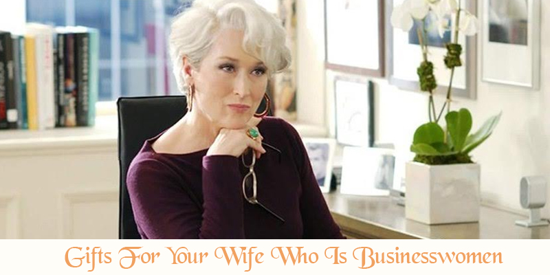 Gifts For Businesswomen Wife
