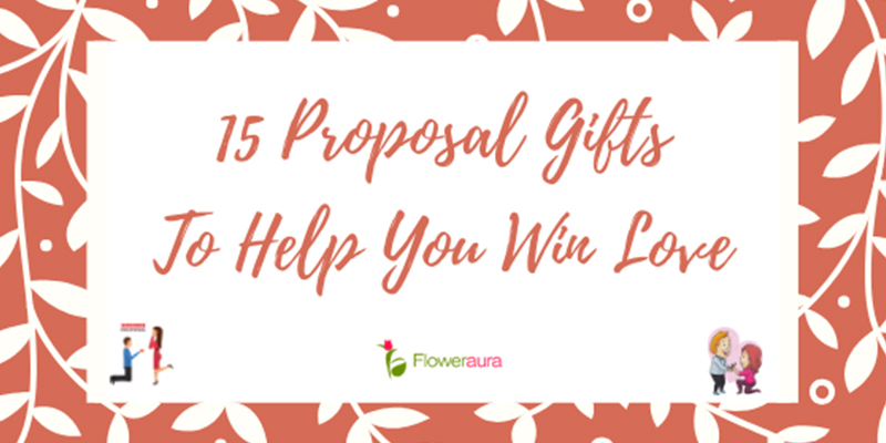 Proposal Gifts To Help You Win Love