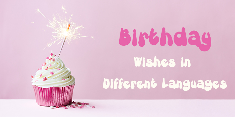 Birthday Wishes in Native Language