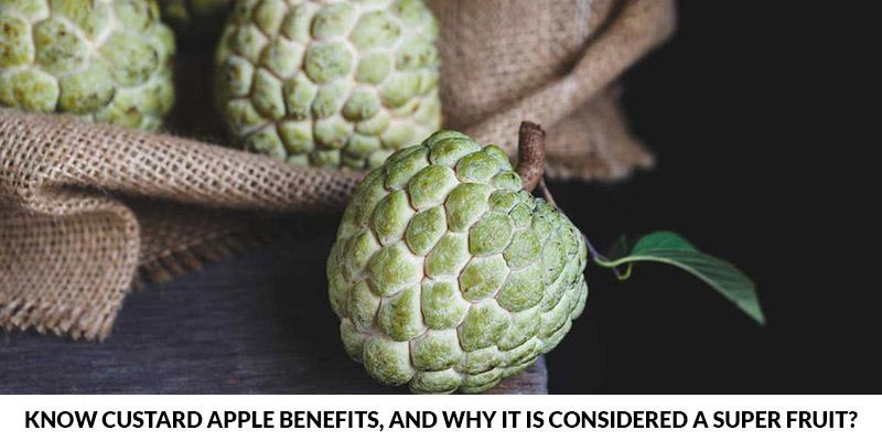 Custard Apple Benefits