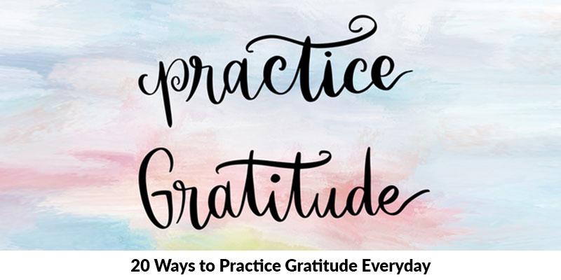 Ways to Practice Gratitude Everyday