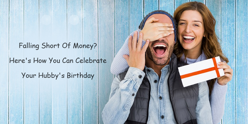 hubbys birthday celebration tips