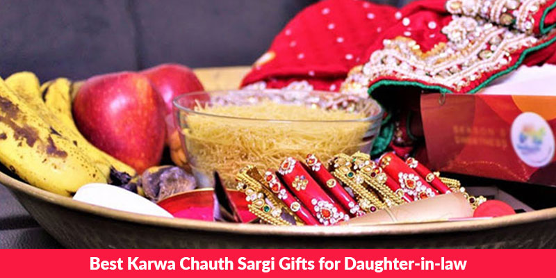 Best Karwa Chauth Sargi Gifts for Daughter-in-law