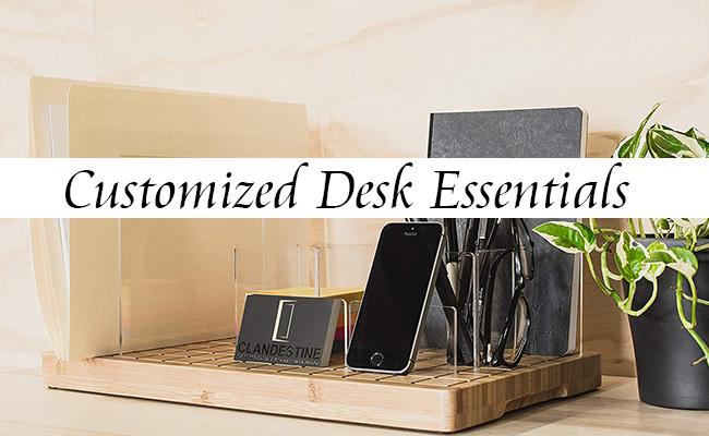 customized desk essentials