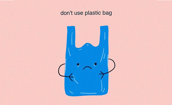 Do Not Use Plastic
