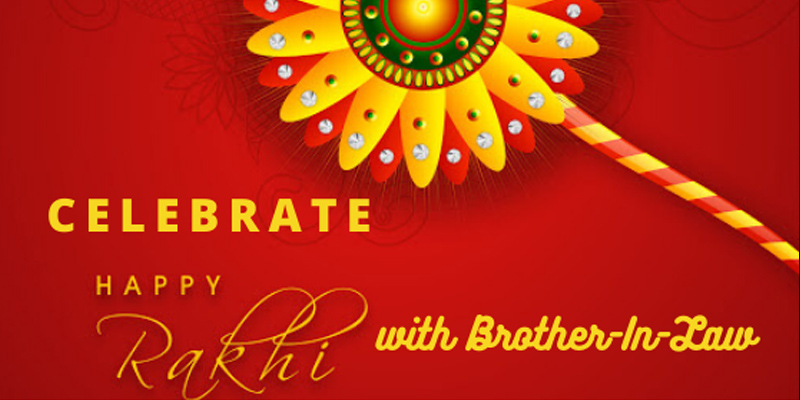 Celebrate Rakhi with Your Brother-in-Law