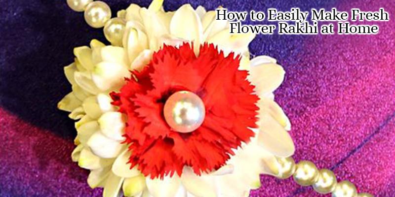 How to Easily Make Fresh Flower Rakhi at Home