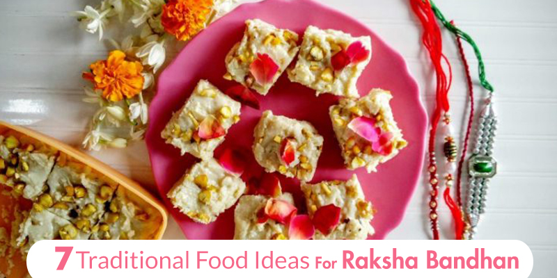 Traditional Food Ideas for Raksha Bandhan