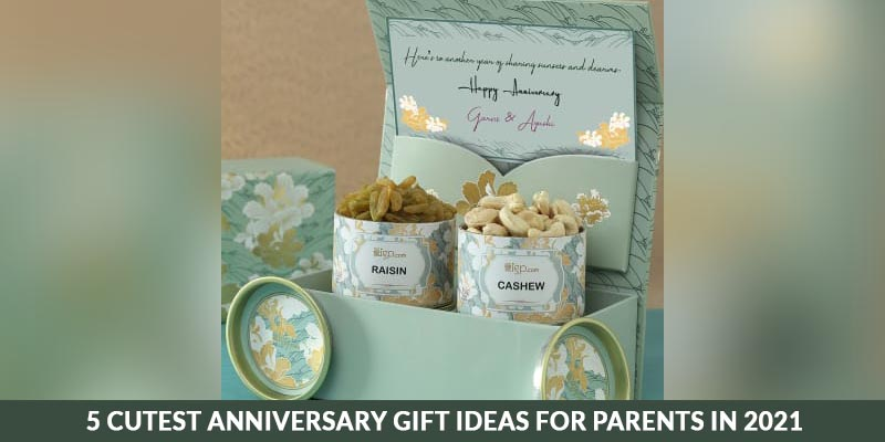 Cutest anniversary gift ideas for parents in 2021