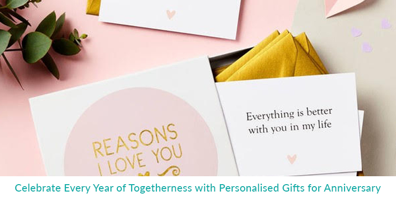 Celebrate Every Year of Togetherness with Personalised Gifts for Anniversary