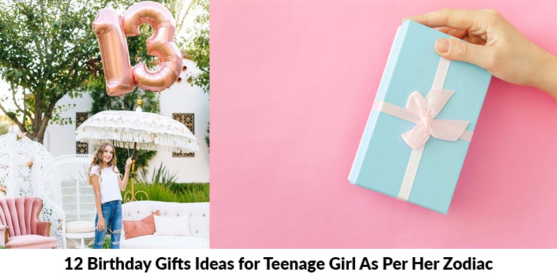 Birthday Gifts Ideas for Teenage Girl