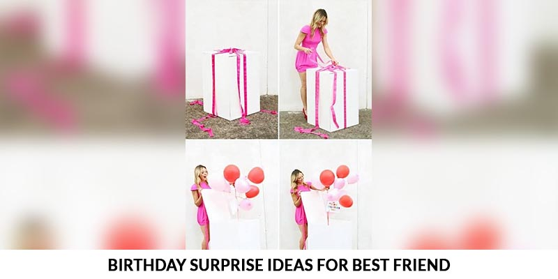 Simple Birthday Surprise Ideas for Best Friend