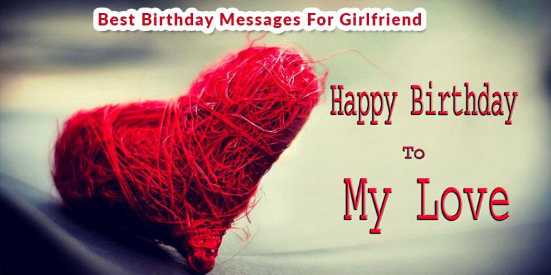 15 Best Birthday Messages For Girlfriend