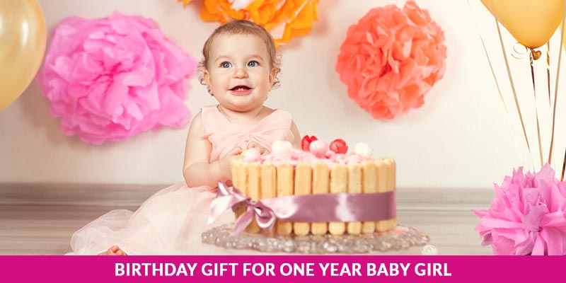 Birthday Gift For One Year Baby Girl