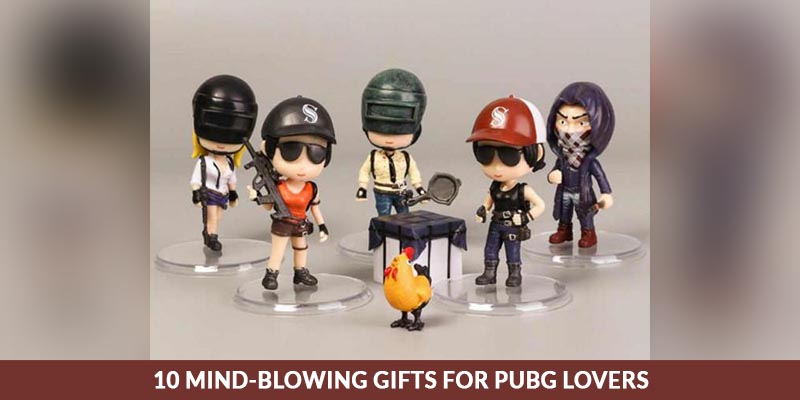 10 Mind-Blowing Gifts For PUBG Lovers