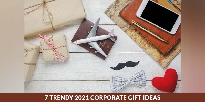 7-trendy-2021-corporate-gift-ideas