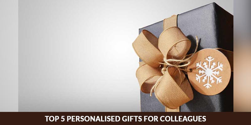 Top 5 Personalised Gifts For Colleagues