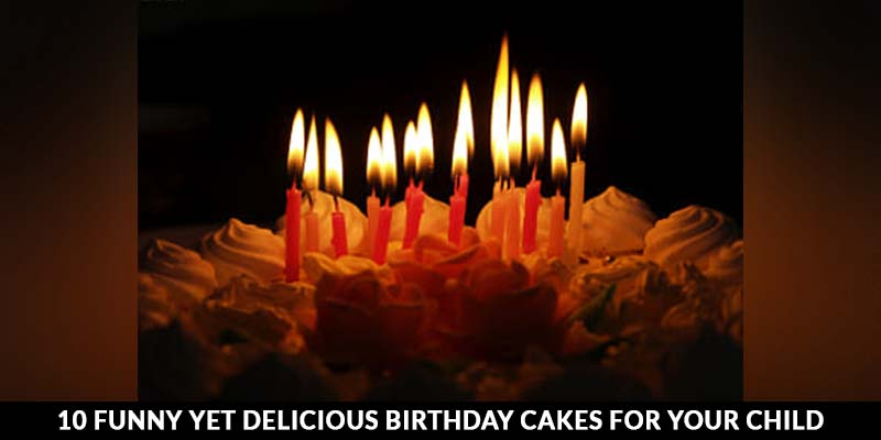 Delicious Birthday Cakes for your Child