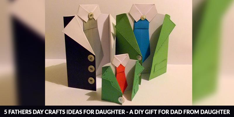 Fathers Day Crafts Ideas for Daughter
