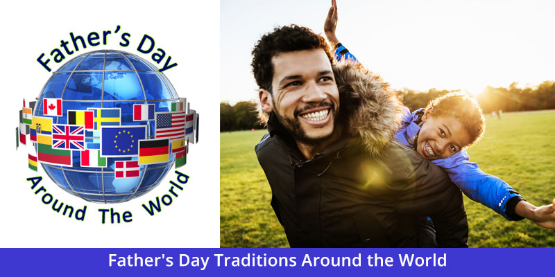 father-s-day-traditions-around-the-world