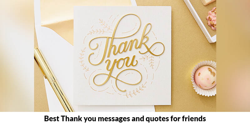 Thank You Messages And Quotes For Friends