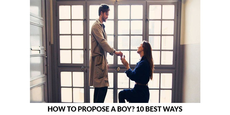 How To Propose A Boy