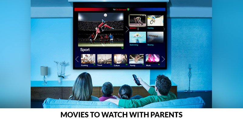 Movies to Watch with Parents