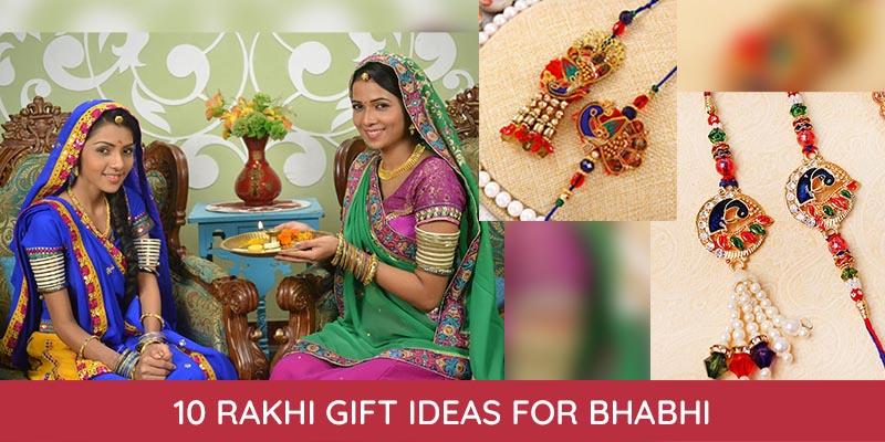 Rakhi Gift Ideas for Bhabhi