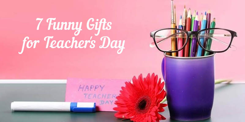 Funny Gifts for Teachers