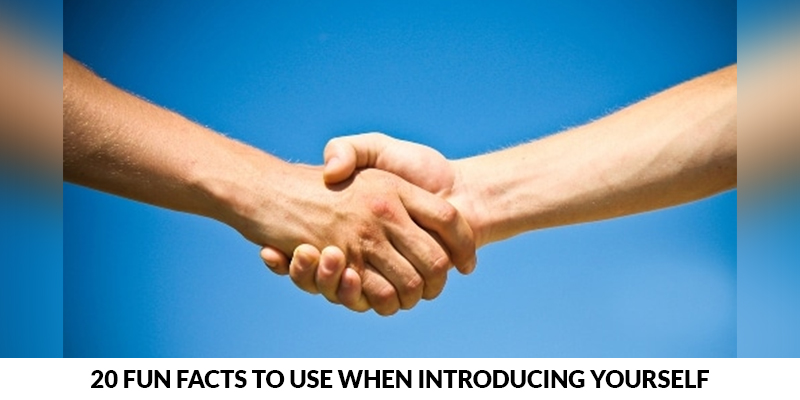 Fun Facts To Use When Introducing Yourself