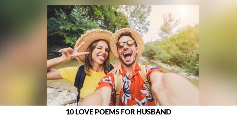 10 Love Poems For Husband