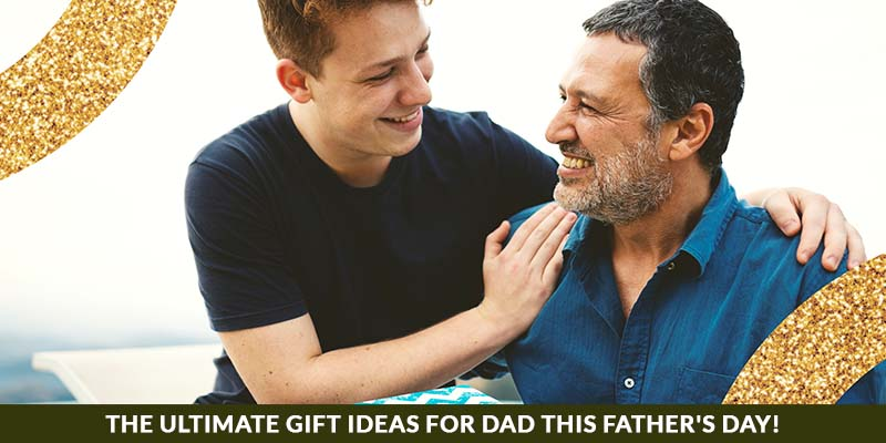 The Ultimate Gift Ideas For DAD This Father's Day!