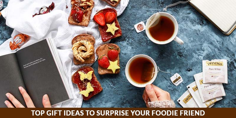 Top gifts to surprise your foodie friend