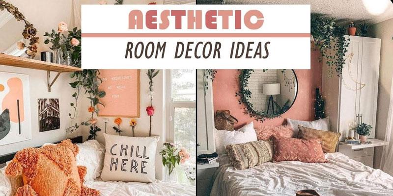 How To Create An Aesthetic Room Decor