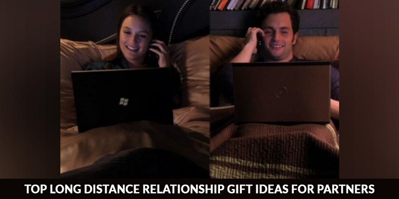 Top Long Distance Relationship Gift Ideas For Partners