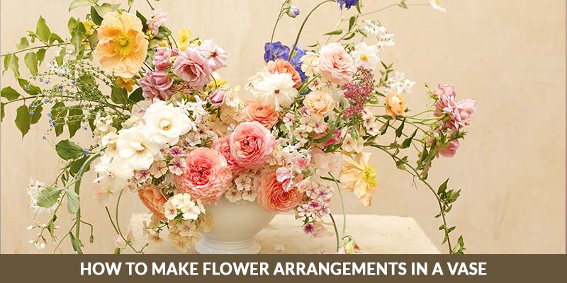 How to make flower arrangements in a vase