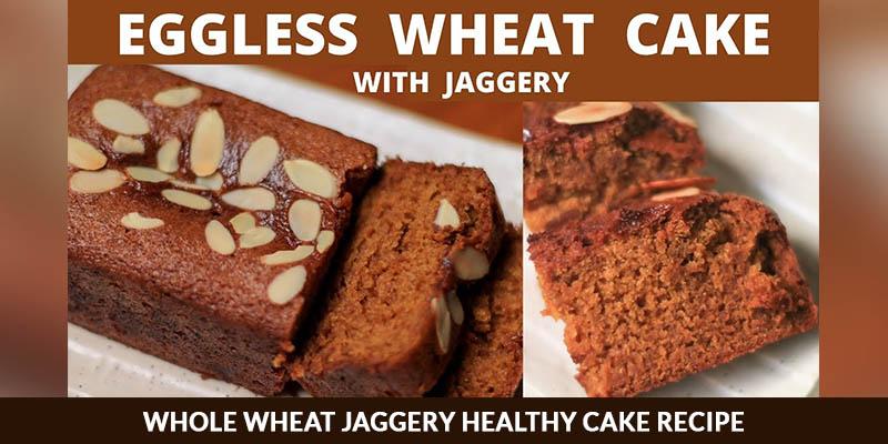 wheat jaggery cake recipe
