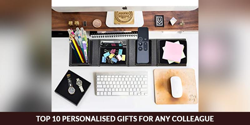Top 10 Personalised Gifts For Colleague