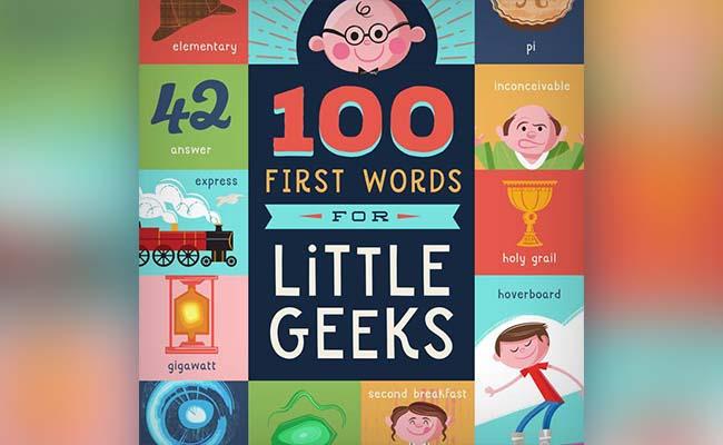 100 First Words For Little Geek