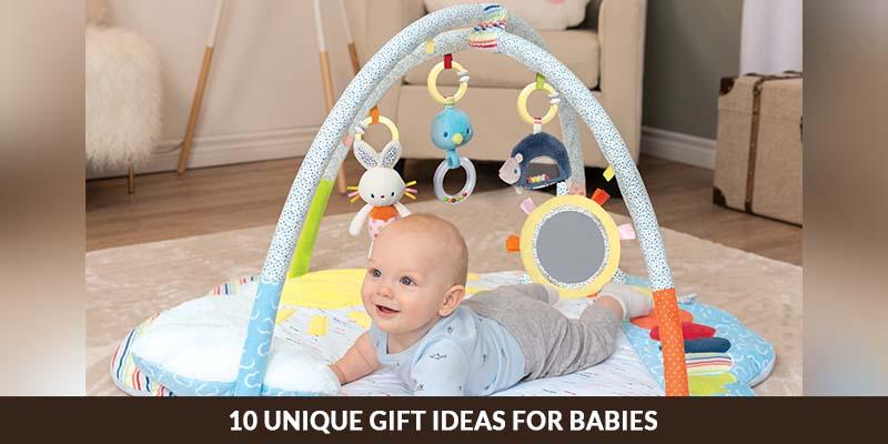Unique Gift Ideas For Babies